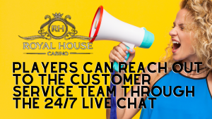 Royal House Casino Live Chat